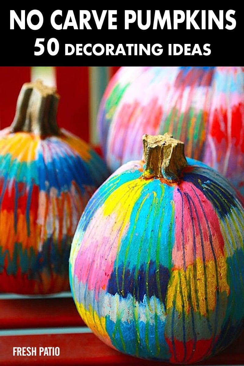 No Carve Pumpkin Decorating Ideas and Tutorials