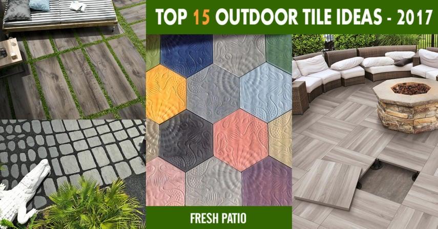 Outdoor tile ideas 2016 - 2017