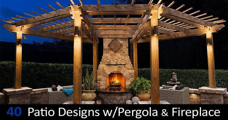 40 Best Patio Designs with Pergola and Fireplace