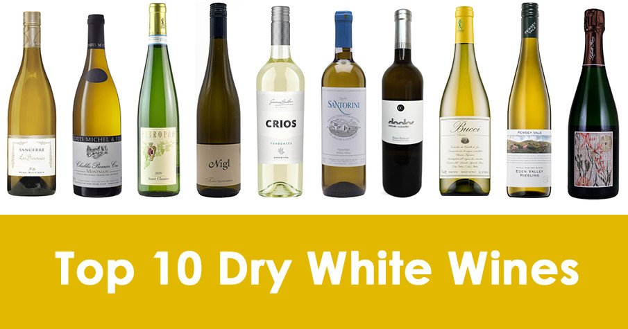 The List of Top 10 Dry White Wines