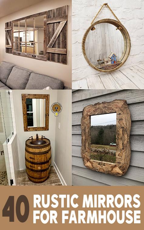 40 Rustic mirror designs for a farmhouse